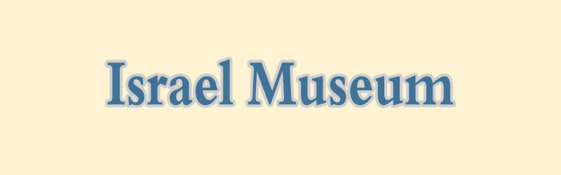 Das Israel Museum in Jerusalem