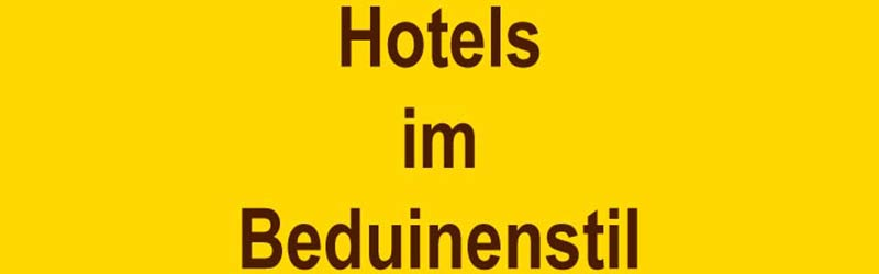 Hotels im Beduinenstil in den VAE